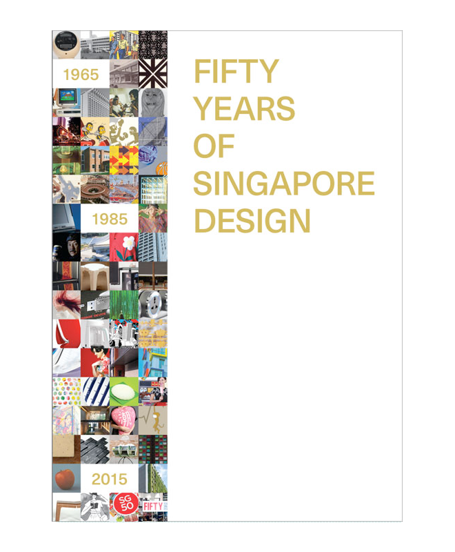 Fifty Years of Singapore Design