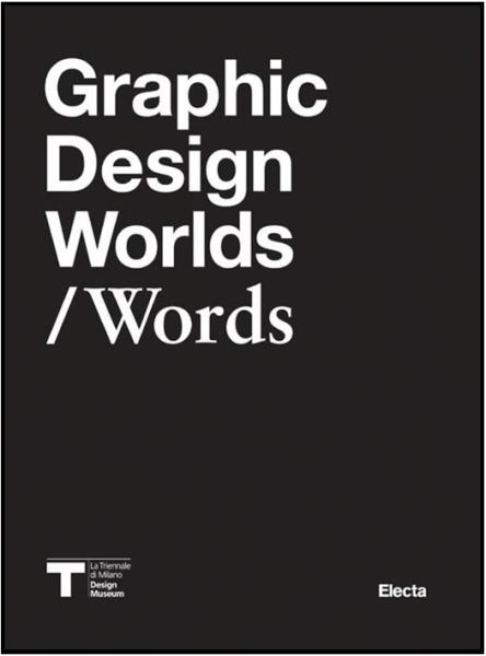 Graphic Design Worlds:Words