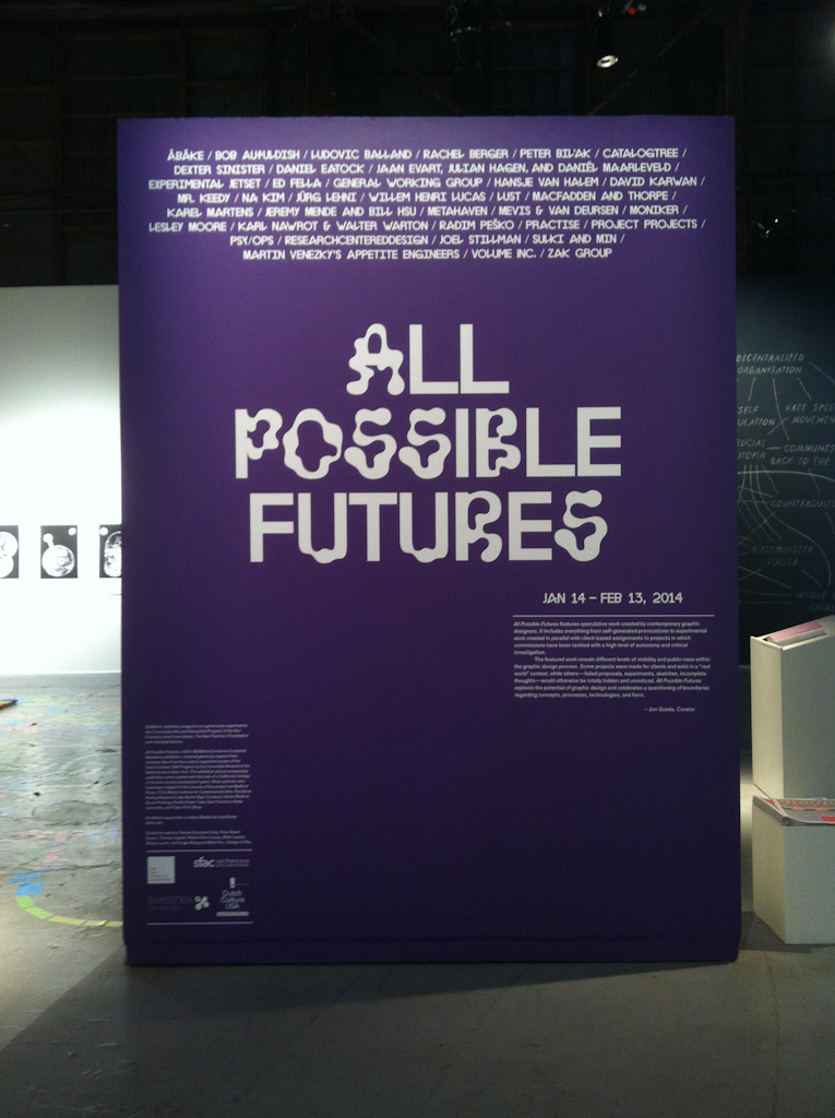 All Possible Futures was held at SOMArts from January 14 to February 2013, 2014