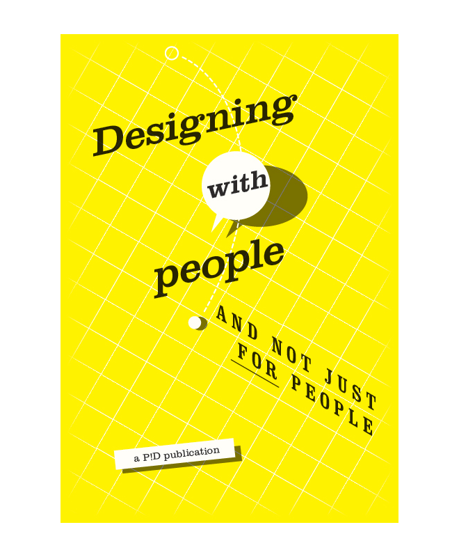 Desiging with People and Not Just For People